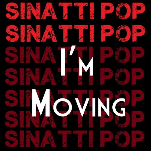sinatti pop i'm moving