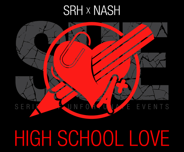 SRH x Nash - High School Love
