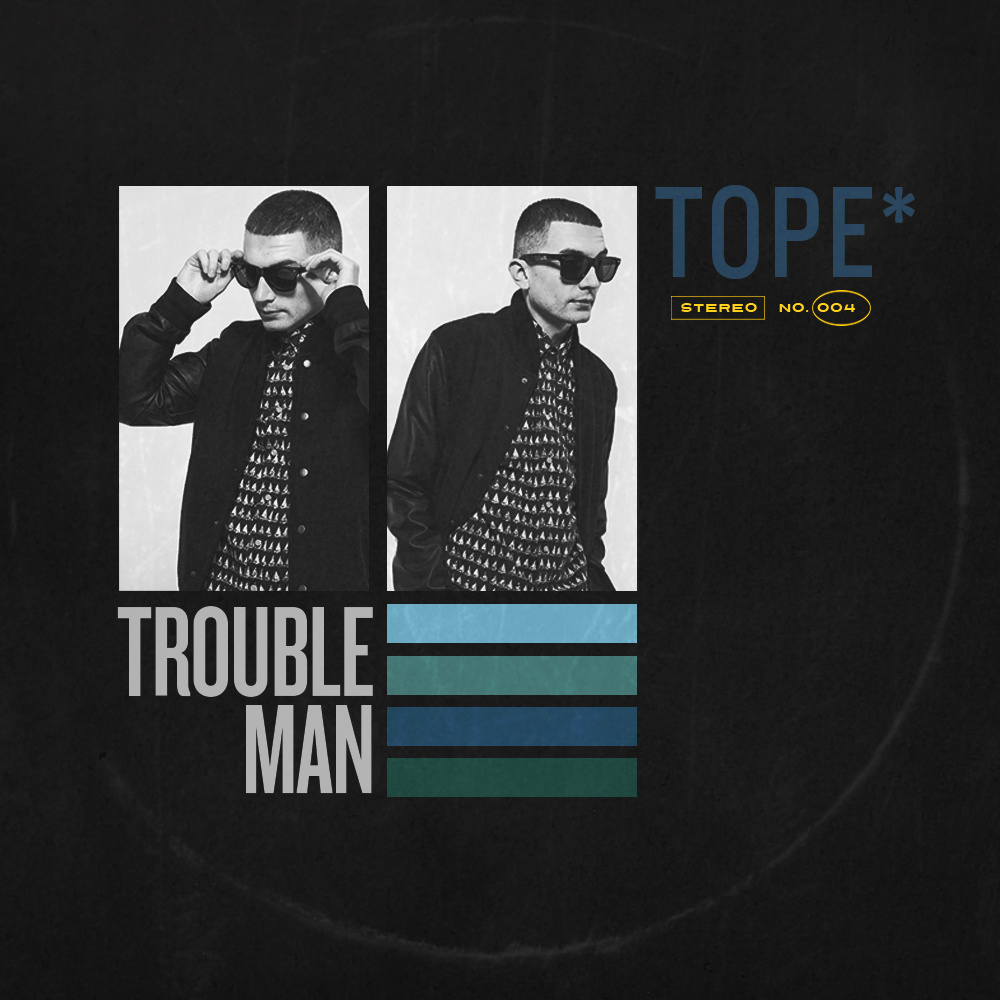 TOPE - TROUBLEMAN EP