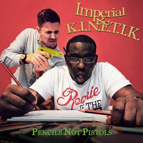 imperial-kinetik-pencils-not-pistols-500