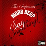 Mobb Deep: Say Something (Prod. by !llmind)