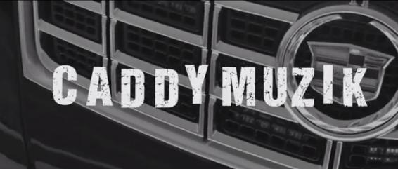 caddy muzik
