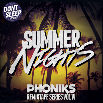 summer nights phoniks