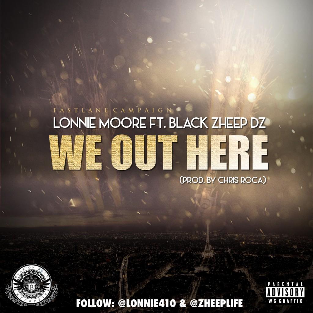 LonnieMooreBlackZheep We Out Here