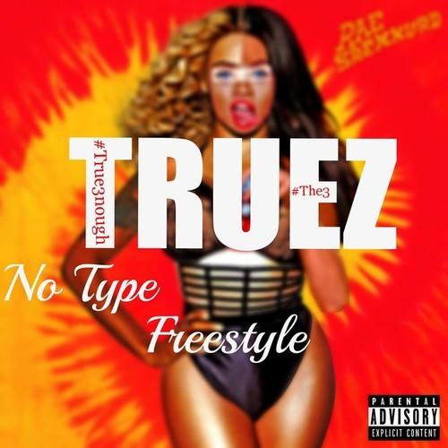Truez No Type