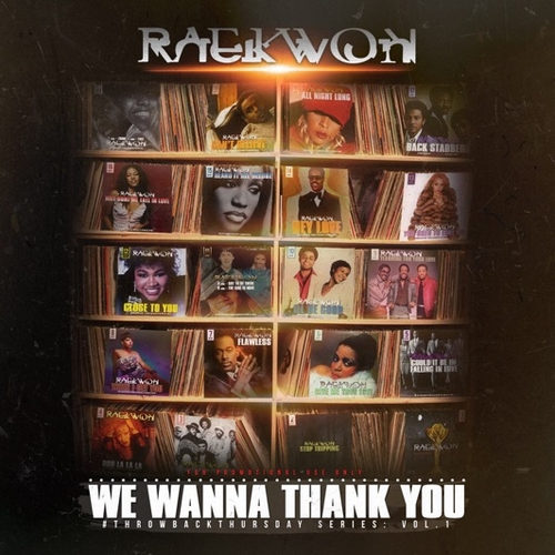 raekwon-we-wanna-thank-you-mixtape