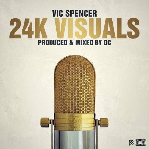 vic spence 24k visuals