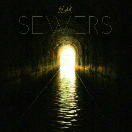 blak sewers