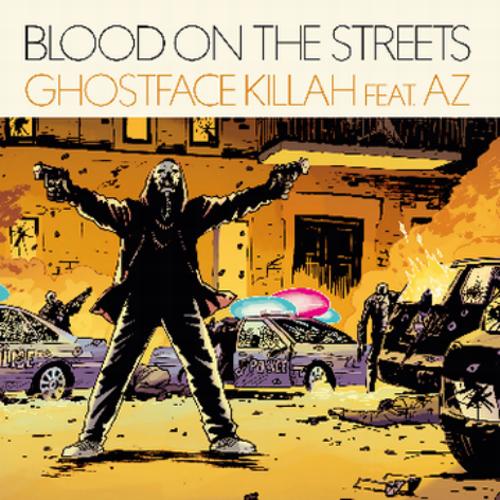 ghostface-killah-blood-on-the-streets-az