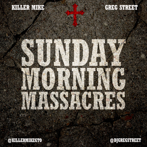 killer mike sunday morning massacres-main