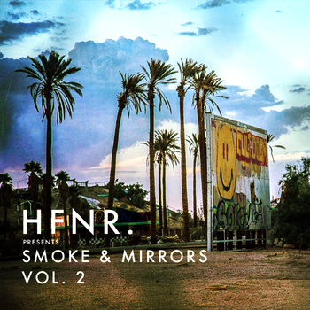 HFNR Smoke & Mirrors Vol. 2
