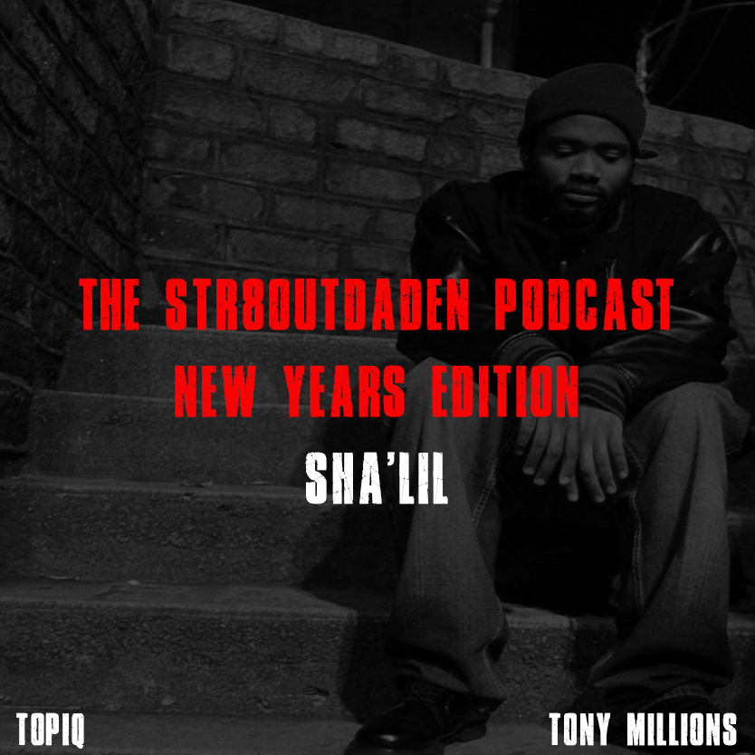 Str8OutDaDen Podcast New Years Edition 2