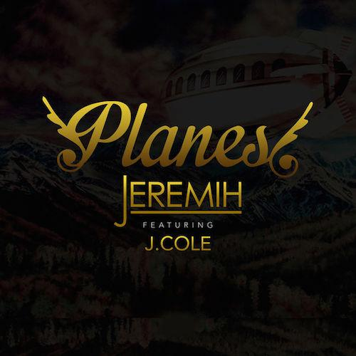 jeremih-planes-j-cole