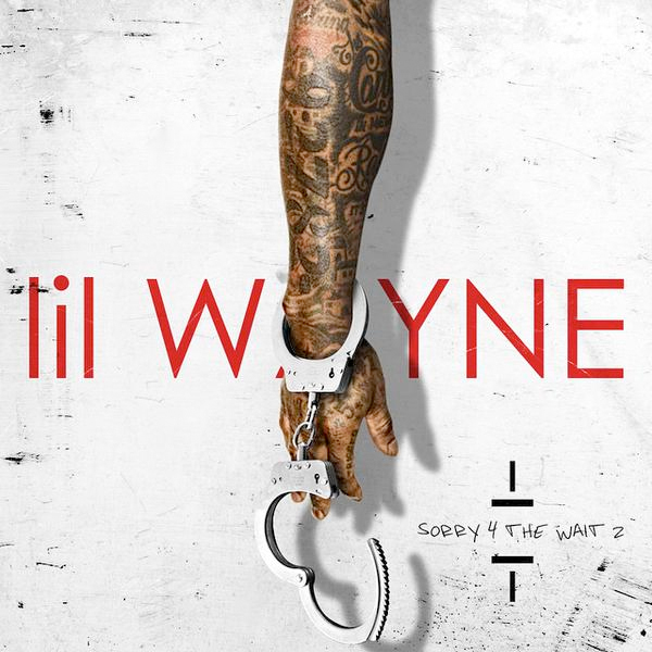 lil-wayne-sorry for the wait 2