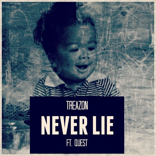 treazon-never-lie
