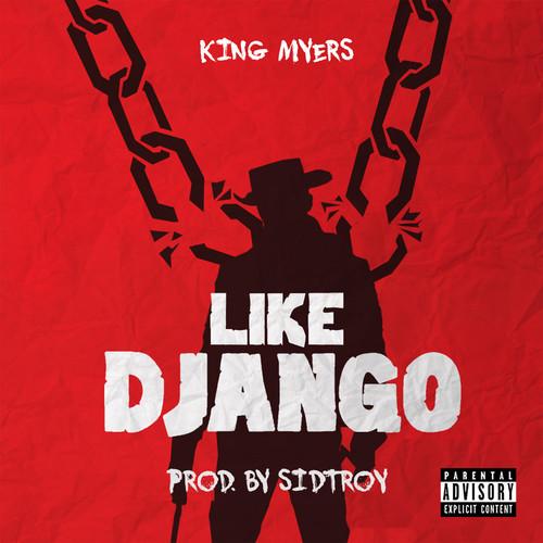 King Myers Like Django