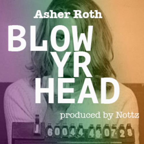 asher-roth-blow-yr-head