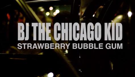 bj the chicago kid strawberry bubblegum