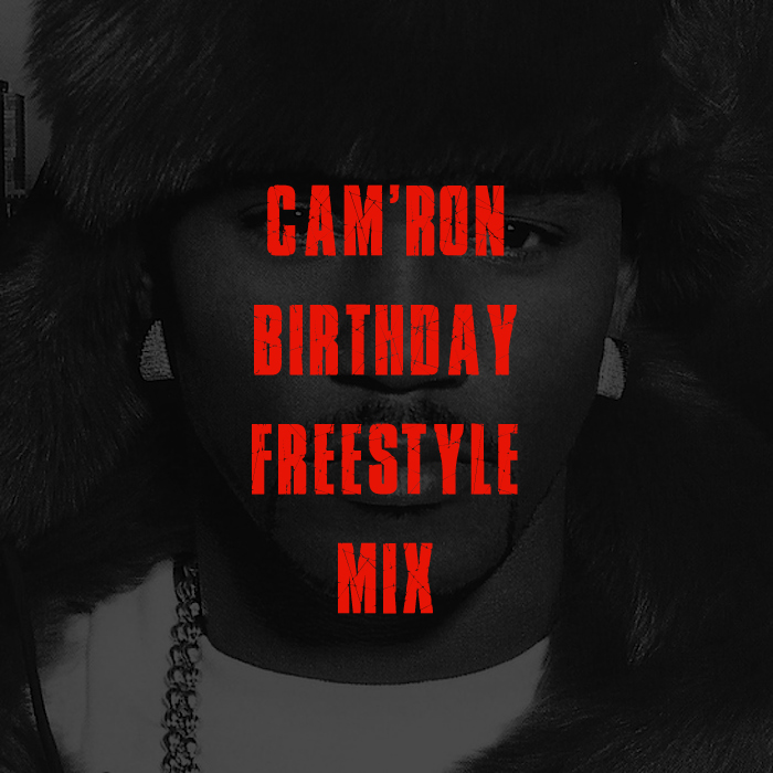 camron birthday freestyle mix