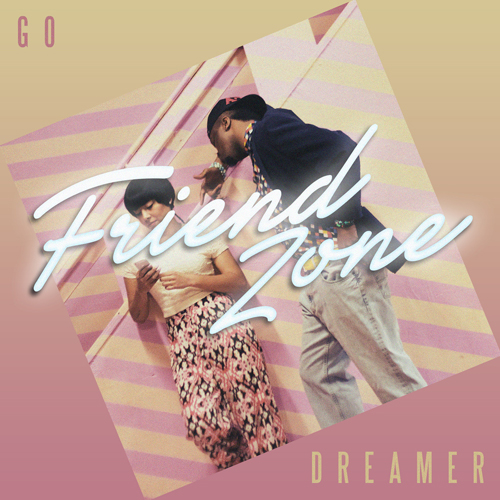 go-dreamer-friend-zone-mixtape
