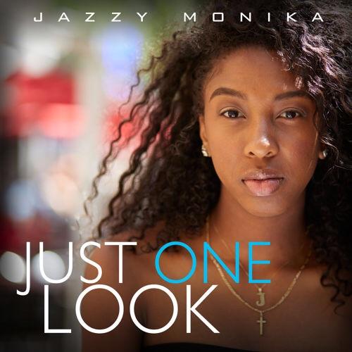 jazzy Monika just one look