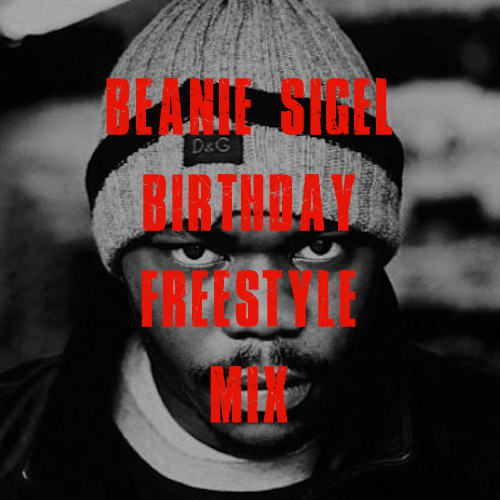 Beanie Sigel Birthday Freestyle Artwork
