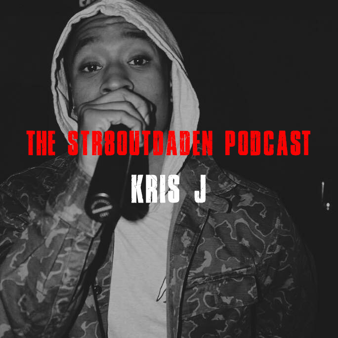 Kris J Str8OutDaDen Podcast