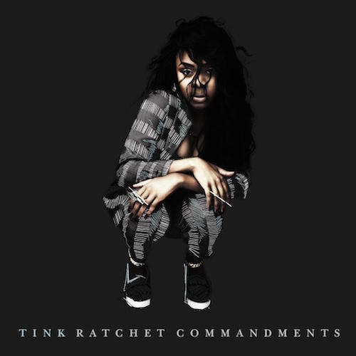 Tink – Ratchet Commandments
