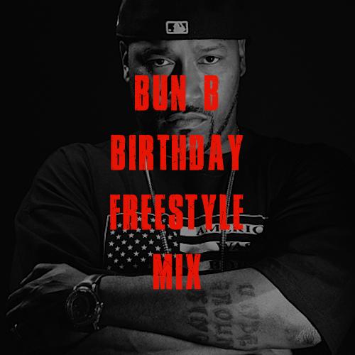 bun b birthday freestyle