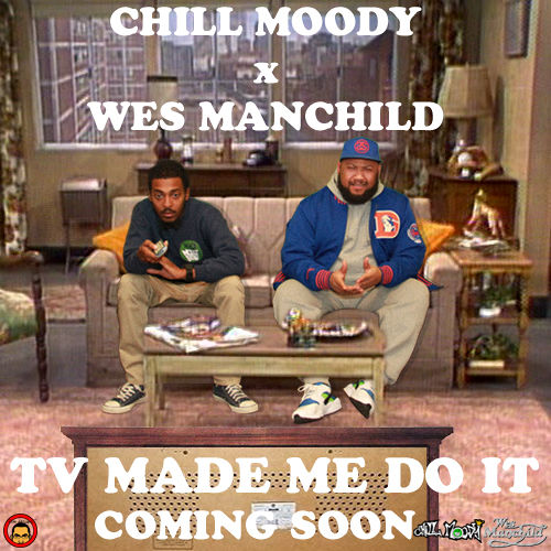 chill moody tv made me do it