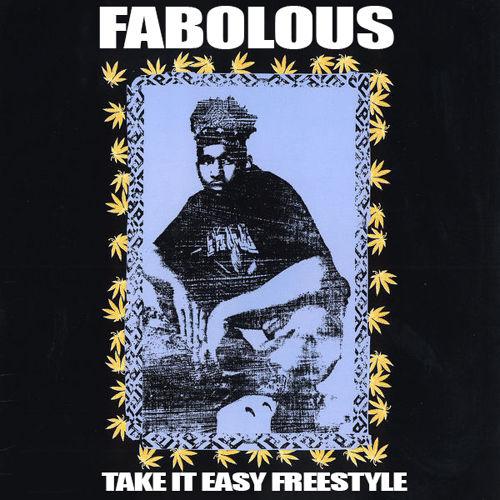 fabolous take it easy freestyle
