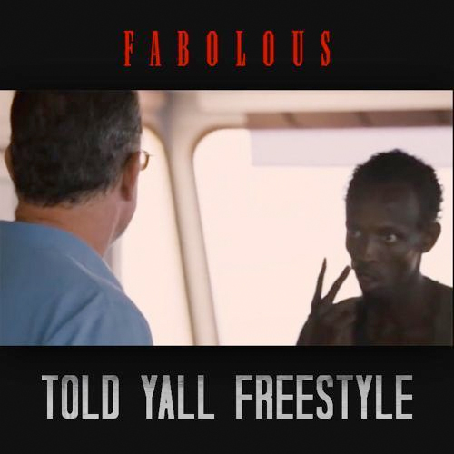 fabolous-told-yall