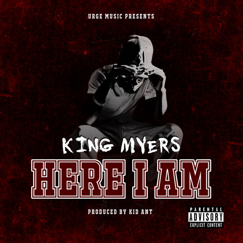king myers here i am
