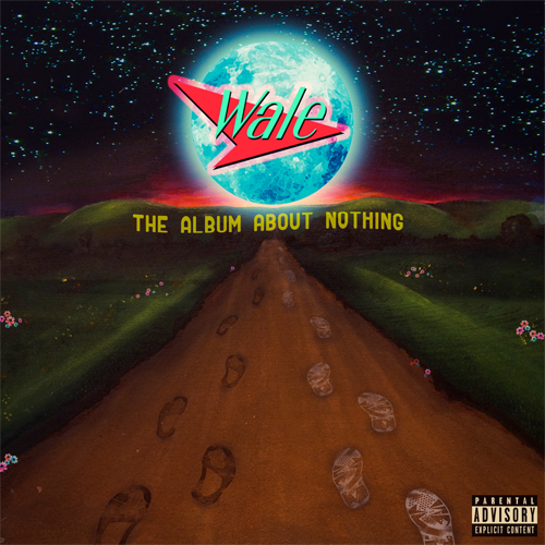 wale-nothing