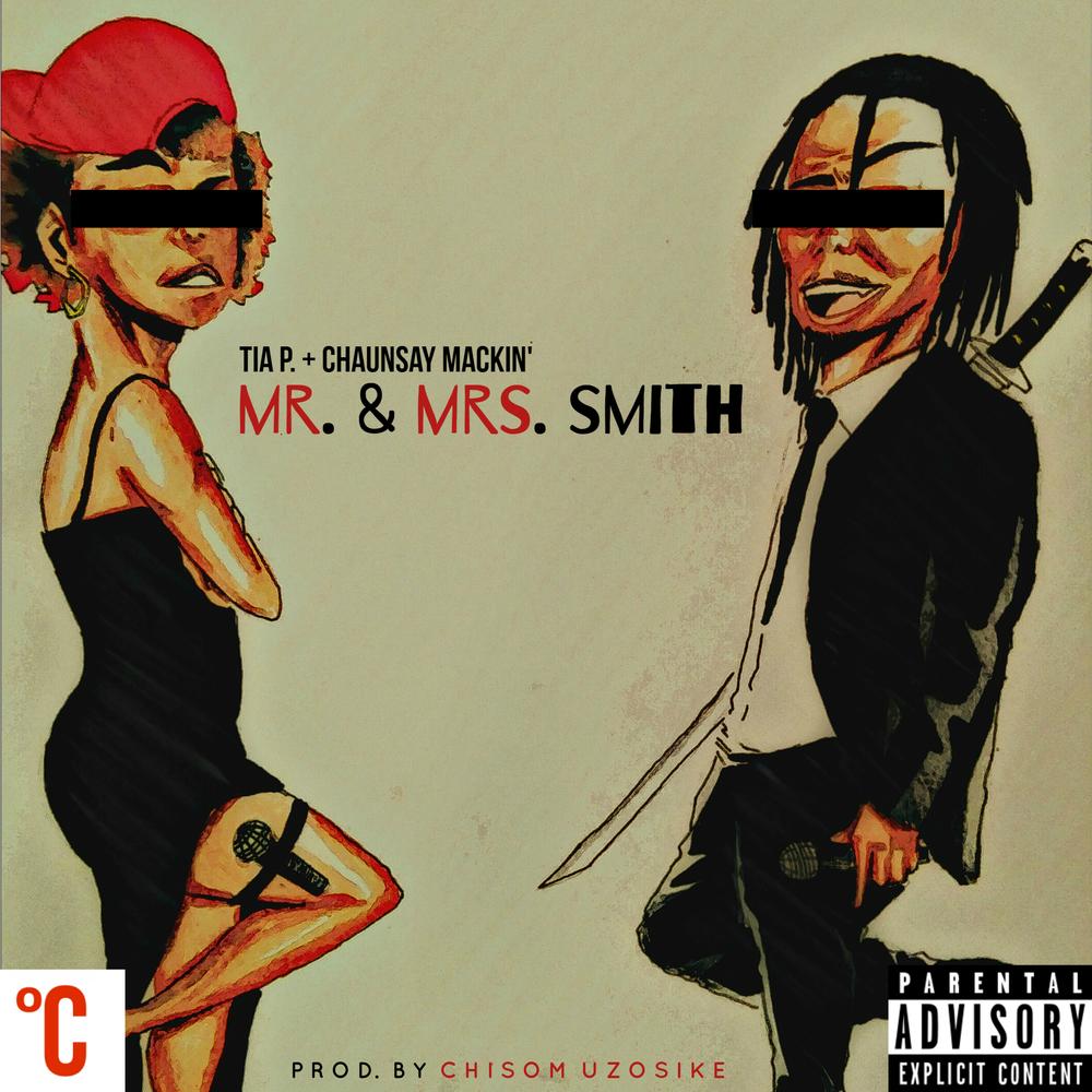 ChaunSAY Mackin Tia P. - Mr. & Mrs. Smith