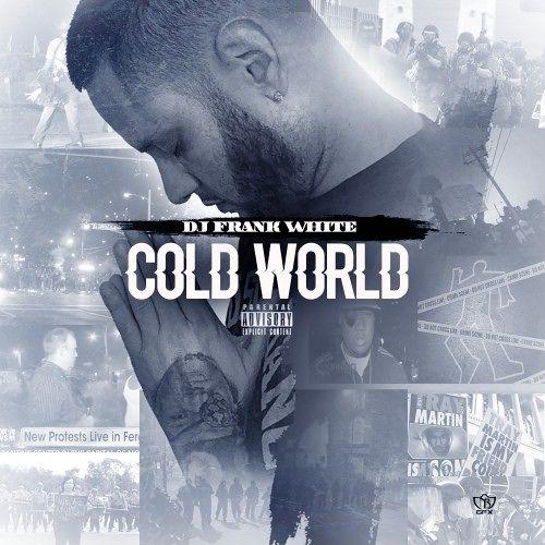 DJ Frank White Cold World