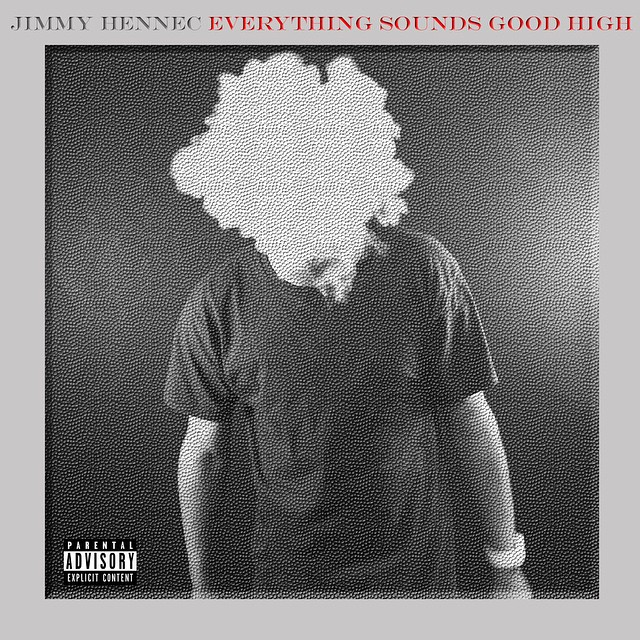 jimmy hennec everything sounds good high clouds