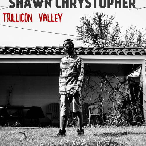 shawn-chrystopher-trillicon-valley-ep