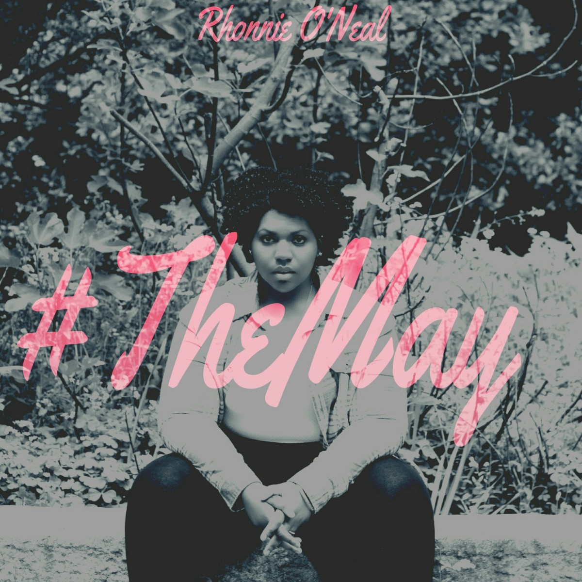 Rhonnie O'Neal - The May