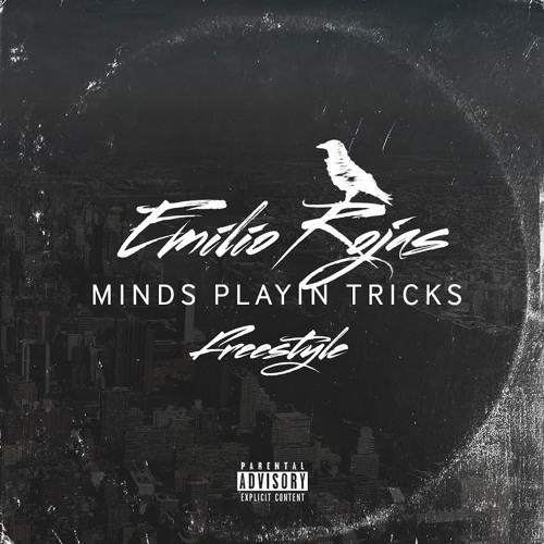 emilio rojas Mind Playing Tricks On M