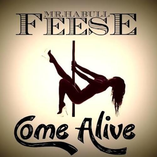 feese come alive