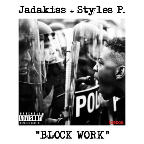 jadakiss-styles-p-block-work