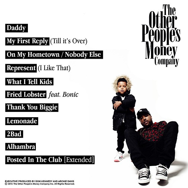 By Dom Kennedy Track list