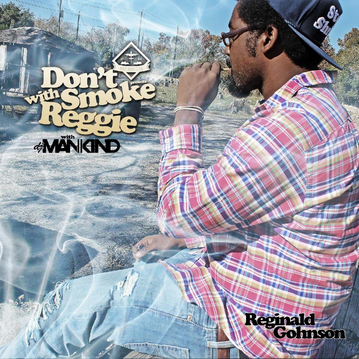 Don't Smoke With Reggie
