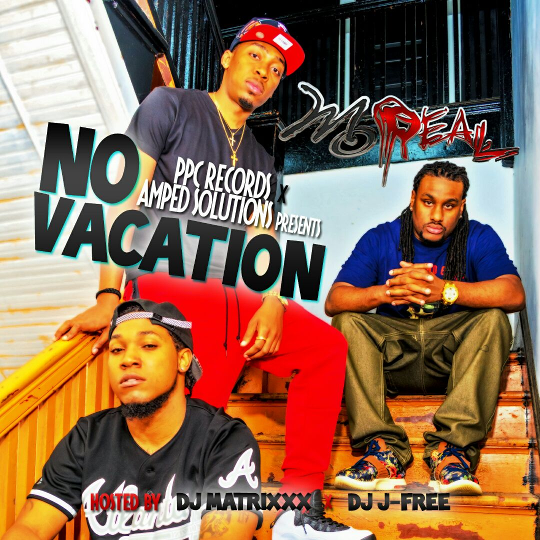 MoReal - 'No Vacation' (Mixtape)