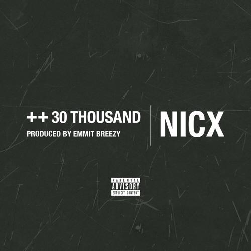 Nicx 30 thousand