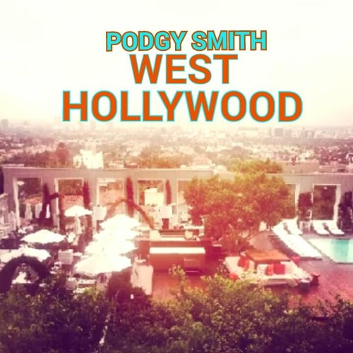 Podgy Smith - West Hollywood