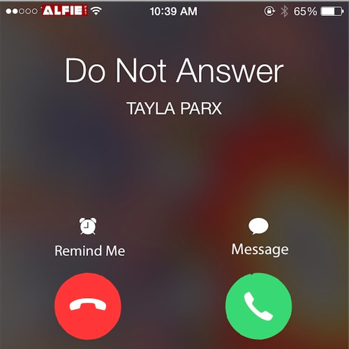 Tayla Parx Do Not Answer