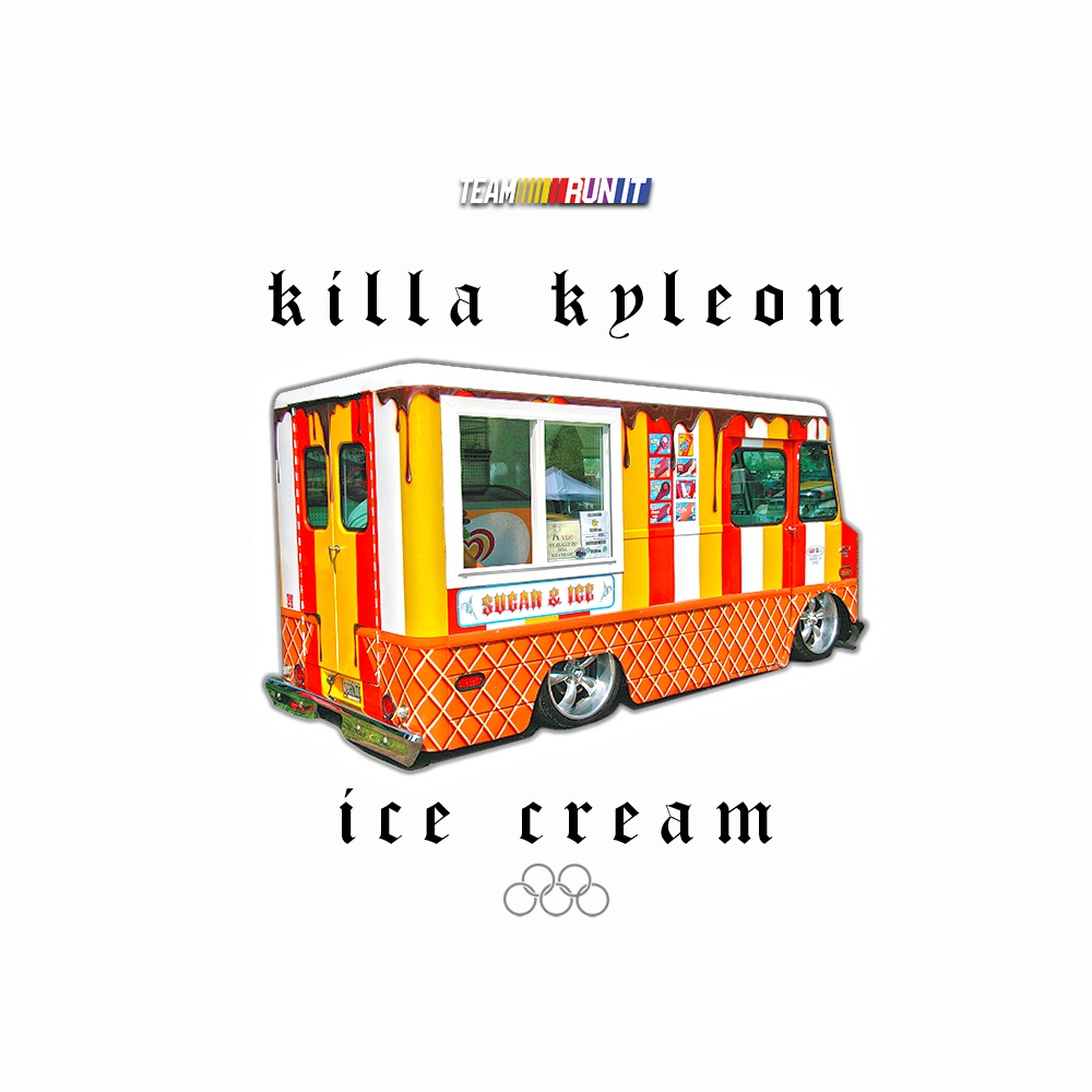 """Killa Kyleon - """"Ice Cream"""" (Freestyle)"""