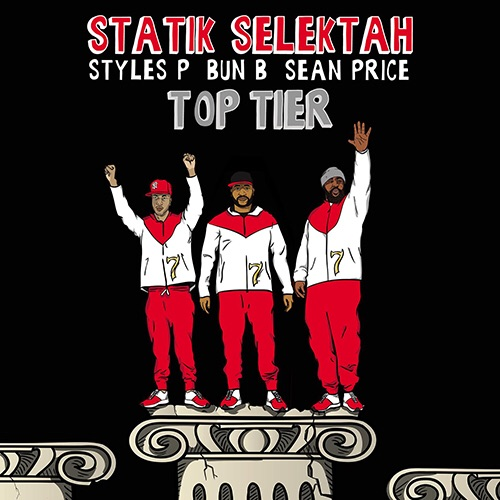 """Statik Selektah - """"Top Tier"""""""